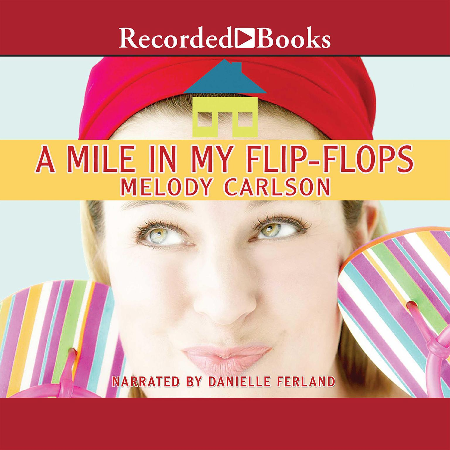 Printable A Mile in My Flip-Flops: A Novel Audiobook Cover Art