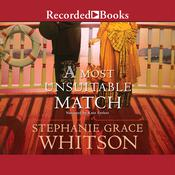 A Most Unsuitable Match Audiobook, by Stephanie Grace Whitson