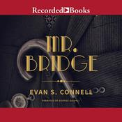 Mr. Bridge: A Novel Audiobook, by Evan S. Connell