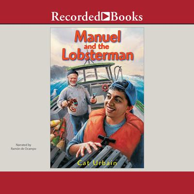 Manuel and the Lobsterman Audiobook, by Cat Urbain