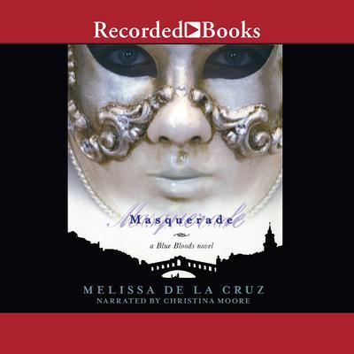 Masquerade Audiobook, by Melissa de la Cruz