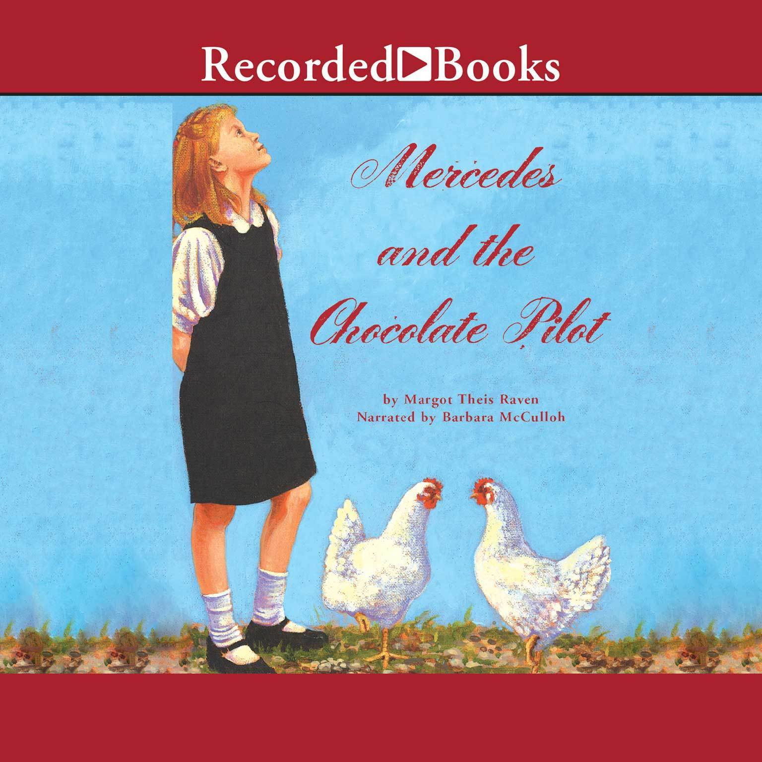 Printable Mercedes and the Chocolate Pilot: A True Story of the Berlin Airlift and the Candy that Dropped from the Sky Audiobook Cover Art