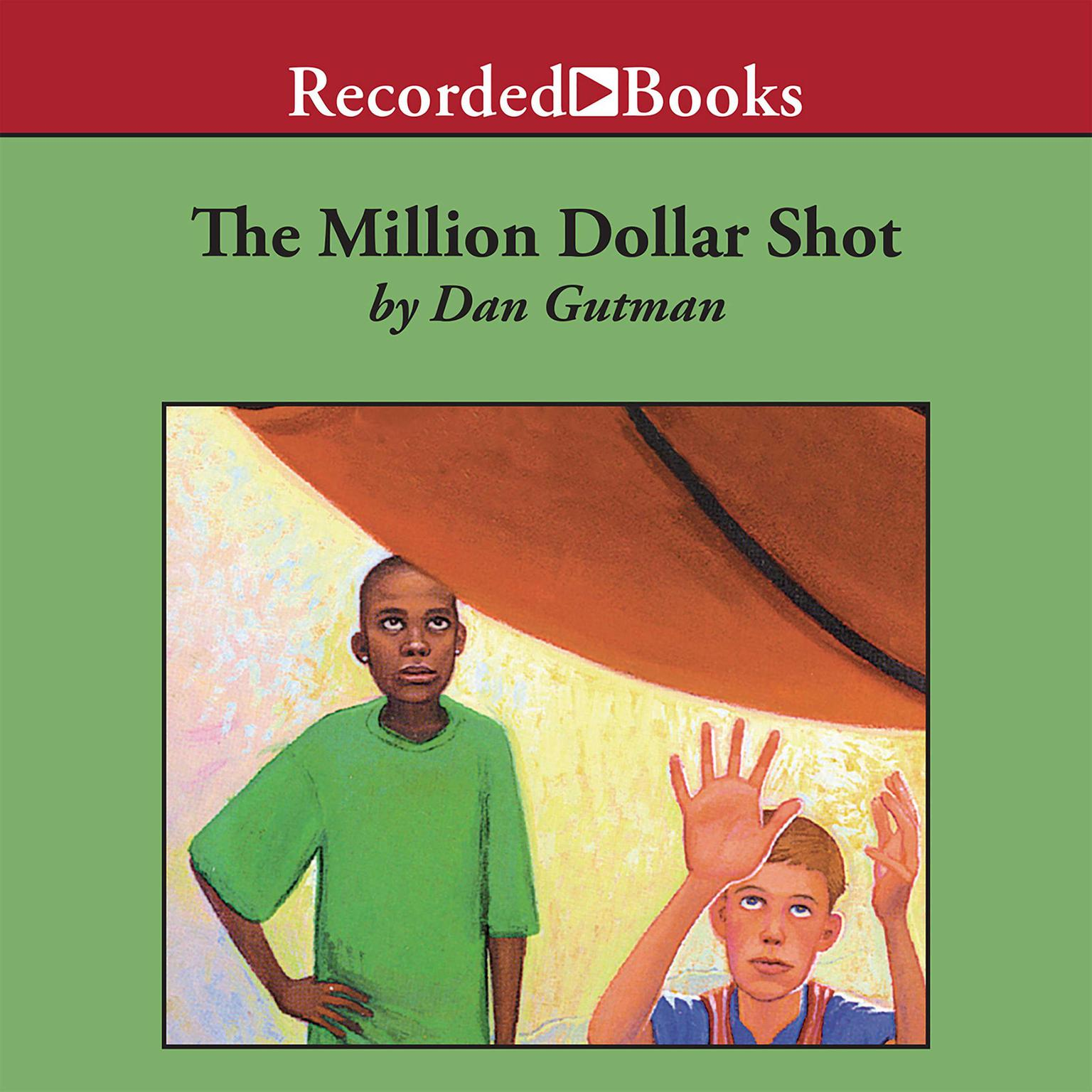 Printable The Million Dollar Shot Audiobook Cover Art