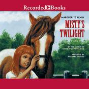 Mistys Twilight Audiobook, by Marguerite Henry
