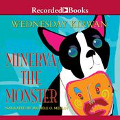 Minerva the Monster Audiobook, by Wednesday Kirwan