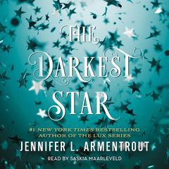 The Darkest Star Audiobook, by Jennifer L. Armentrout
