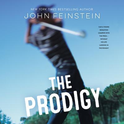 The Prodigy: A Novel Audiobook, by John Feinstein
