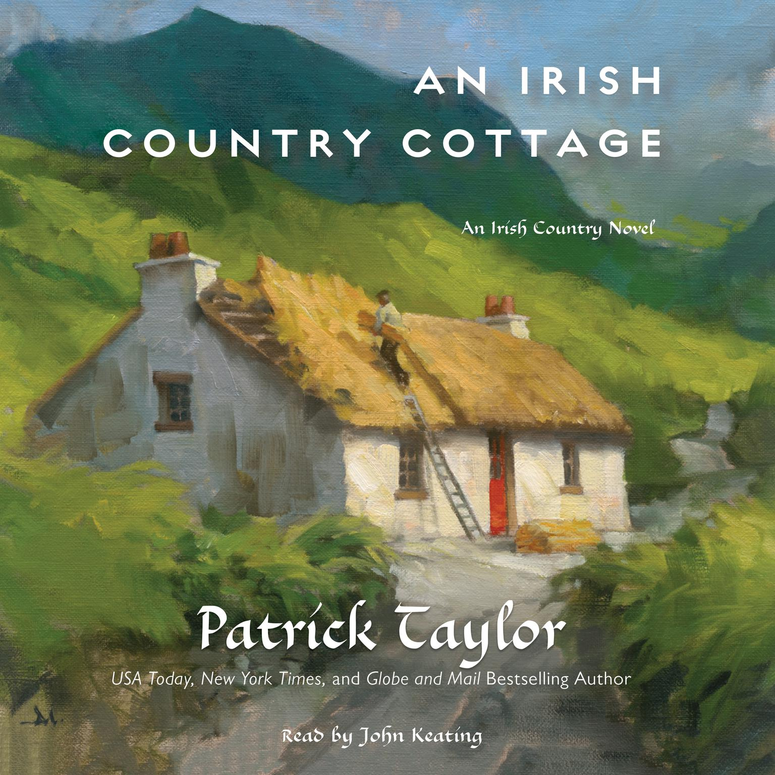 An Irish Country Cottage: An Irish Country Novel Audiobook, by Patrick Taylor
