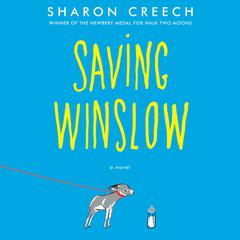 Saving Winslow Audiobook, by Sharon Creech