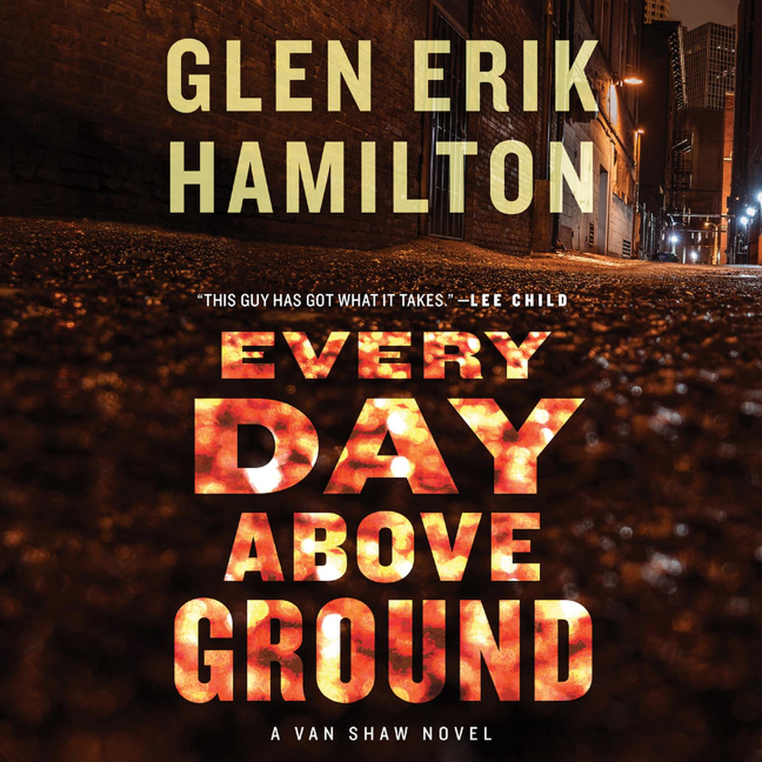 Printable Every Day Above Ground: A Van Shaw Novel Audiobook Cover Art