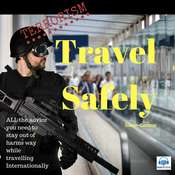 Terrorism: Travel Safely: Clear, Simple, Unambiguous Advice to Make Your Journey Overseas Less Stressful and Keep You out of Harm's Way Audiobook, by Sarah Connor