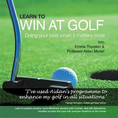 Learn to Win at Golf: Doing Your Best When It Matters Most Audiobook, by Aidan Moran