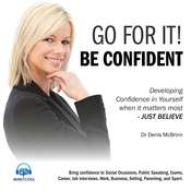 Go for it! Be confident Audiobook, by Denis McBrinn