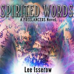 Spirited Words Audiobook, by Lee Isserow