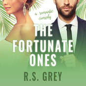 The Fortunate Ones Audiobook, by R.S. Grey