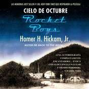 Cielo de octubre (Rocket Boys) Audiobook, by Homer Hickam