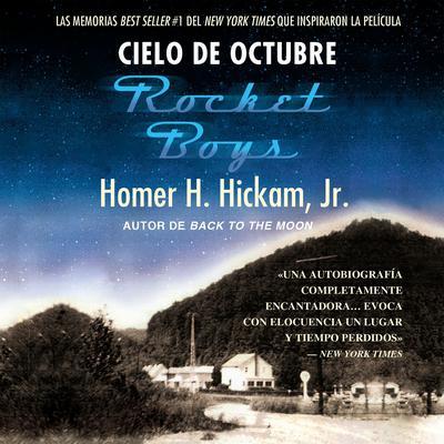 Cielo de octubre (Rocket Boys) Audiobook, by Homer Hickam