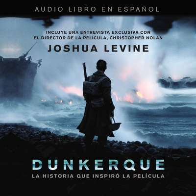 Dunkerque Audiobook, by Joshua Levine