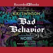 Bad Behavior Audiobook, by Kiki Swinson, Noire