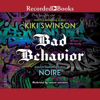 Bad Behavior Audiobook, by Kiki Swinson