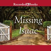 Missing Isaac Audiobook, by Valerie Fraser Luesse