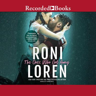 The Ones Who Got Away Audiobook, by Roni Loren