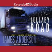 Lullaby Road: A Novel Audiobook, by James Anderson|