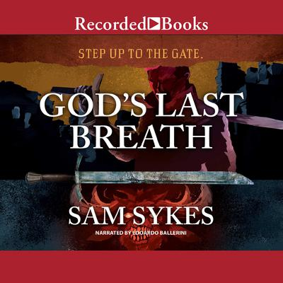 Gods Last Breath Audiobook, by Sam Sykes