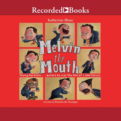 Melvin the Mouth Audiobook, by Katherine Blanc