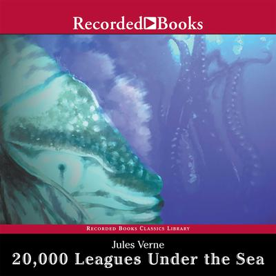 20,000 Leagues Under the Sea Audiobook, by Jules Verne