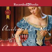 The Accidental Countess Audiobook, by Michelle Willingham