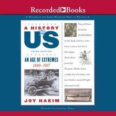 The Age of Extremes: Book 8 (1880-1917) Audiobook, by Joy Hakim