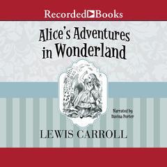 Alices Adventures in Wonderland Audiobook, by Lewis Carroll