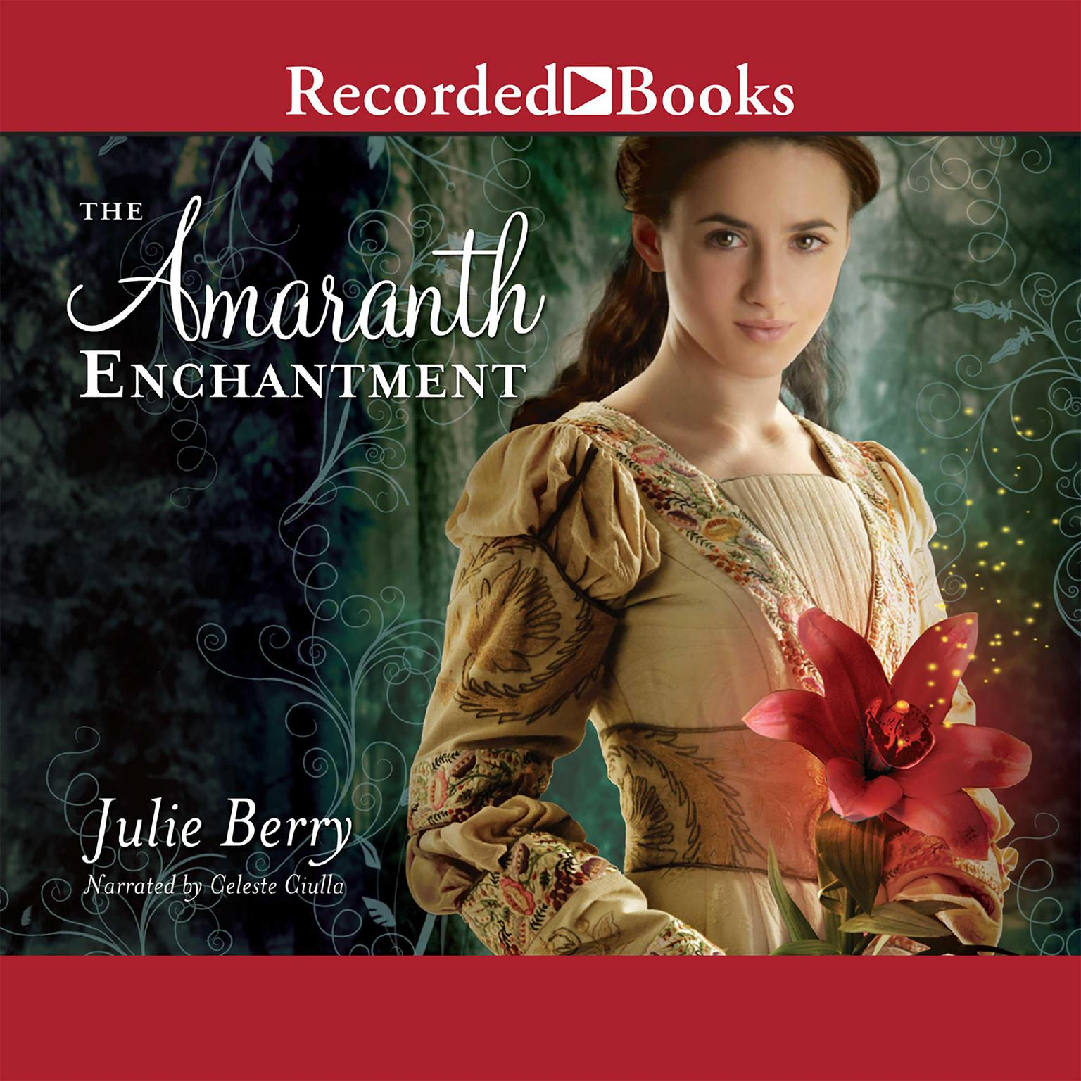 Printable The Amaranth Enchantment Audiobook Cover Art