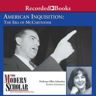 American Inquisition: The Era of McCarthyism Audiobook, by Ellen Schrecker