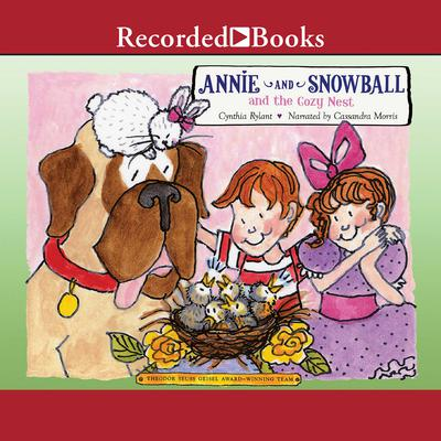 Annie and Snowball and the Cozy Nest Audiobook, by Cynthia Rylant