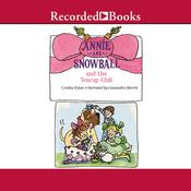 Annie and Snowball and the Teacup Club Audiobook, by Cynthia Rylant