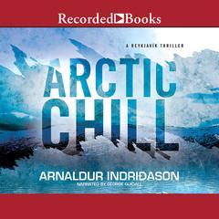 Arctic Chill Audiobook, by Arnaldur Indriðason