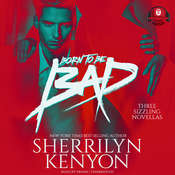 Born to Be Bad: Three Sizzling Novellas Audiobook, by Sherrilyn Kenyon