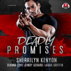 Deadly Promises Audiobook, by Cindy Gerard, Dianna Love, Laura Griffin, Sherrilyn Kenyon