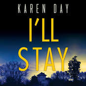 Ill Stay Audiobook, by Karen Day