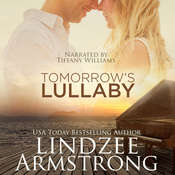 Tomorrows Lullaby Audiobook, by Lindzee Armstrong