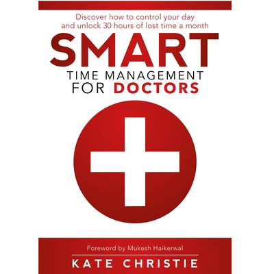 SMART Time Management for Doctors Audiobook, by Kate Christie