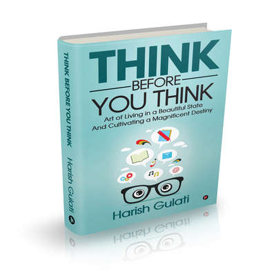 Think Before You Think Audiobook, by Harish Gulati