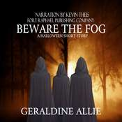 Beware The Fog: A Halloween Short Story Audiobook, by Geraldine Allie