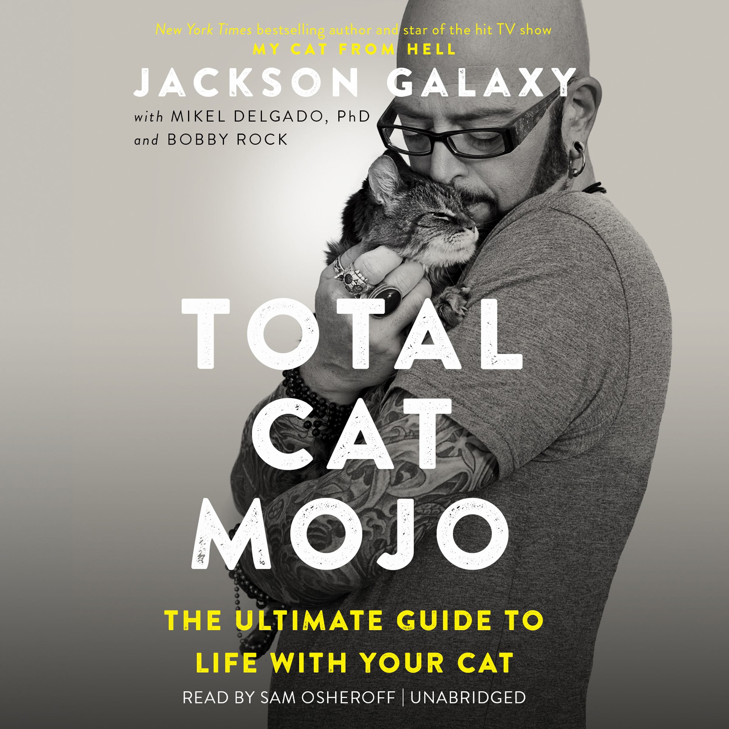 Printable Total Cat Mojo: The Ultimate Guide to Life with Your Cat Audiobook Cover Art