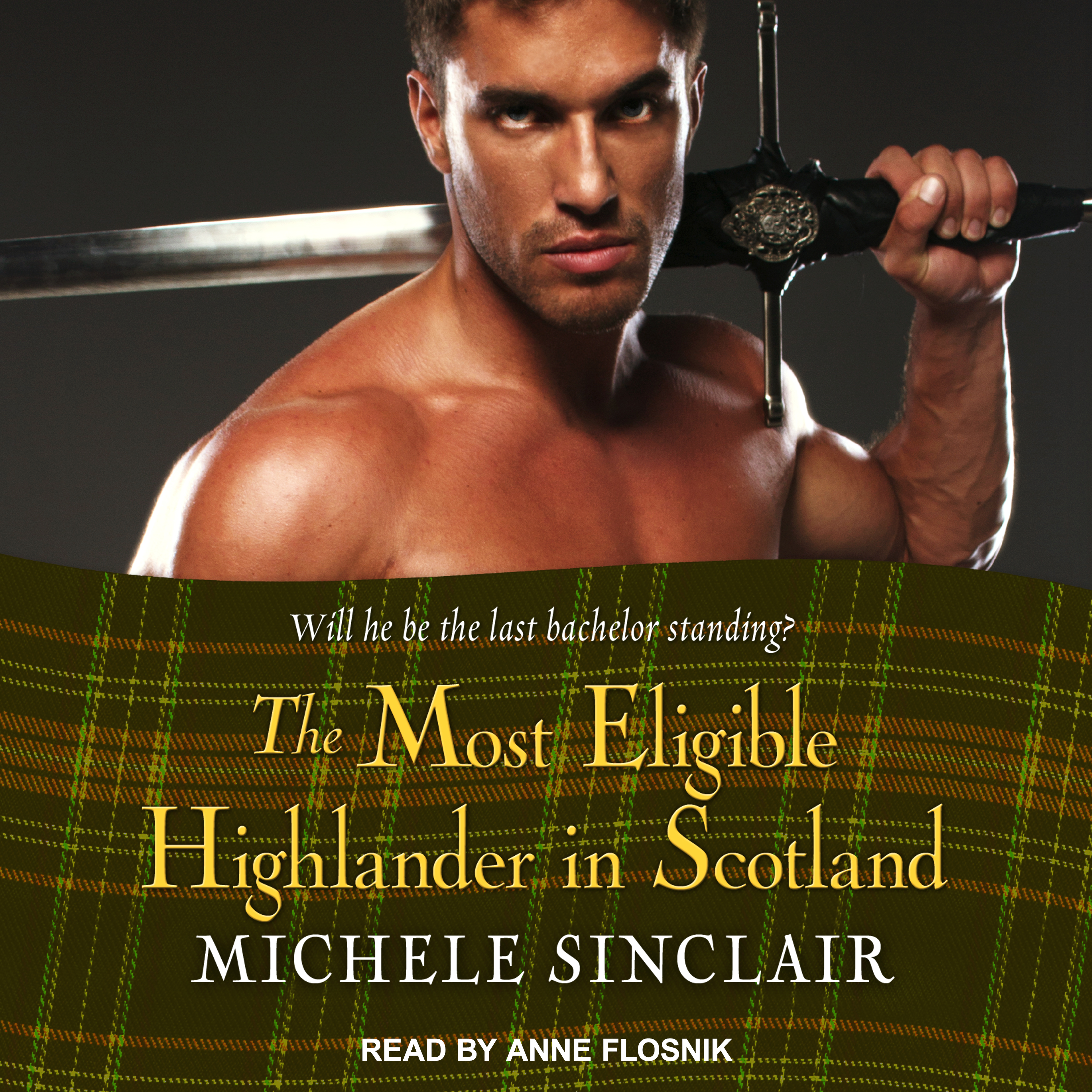 Printable The Most Eligible Highlander in Scotland Audiobook Cover Art