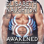 Awakened Audiobook, by Elisabeth Naughton