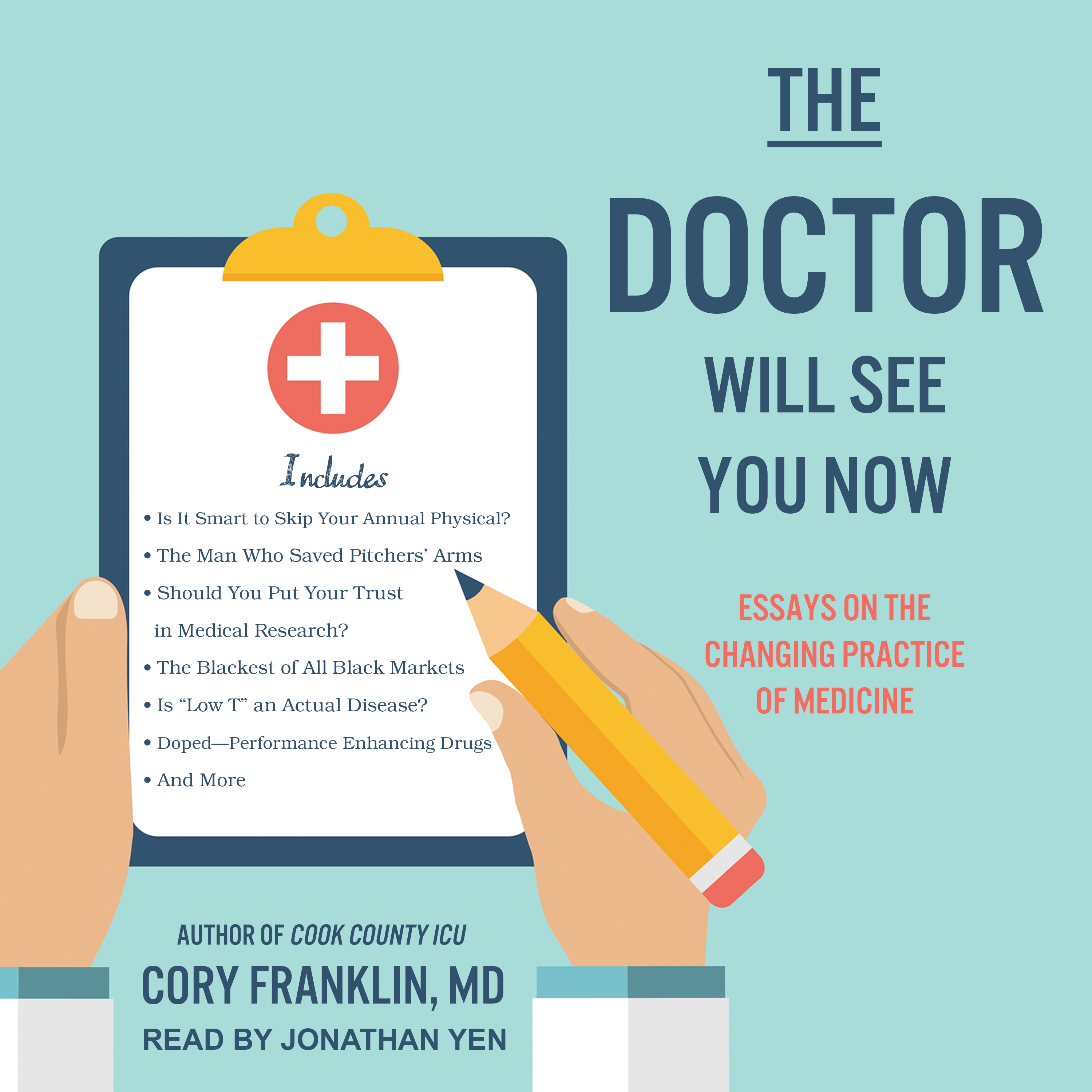 The Doctor Will See You Now  Audiobook  Listen Instantly The Doctor Will See You Now Essays On The Changing Practice Of Medicine  Audiobook