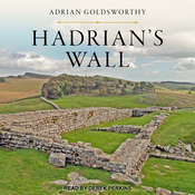 Hadrians Wall Audiobook, by Adrian Goldsworthy